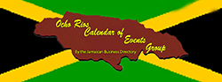 Ocho Rios Calendar of Events Group by the Jamaican Business Directory