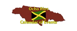 Ocho Rios Calendar of Events Page by the Jamaican Business Directory