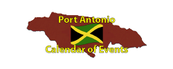 Port Antonio Calendar of Events Page by the Jamaican Business Directory
