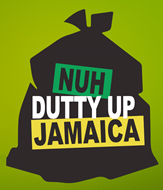 Nuh Dutty Up Jamaica...!